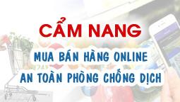Cẩm nang mua bán hàng online – an toàn phòng chống dịch